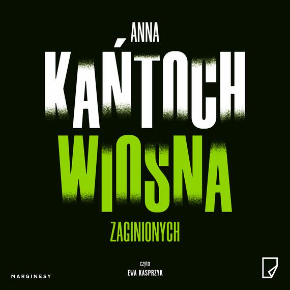 okładka Wiosna zaginionychaudiobook   MP3   Anna Kańtoch