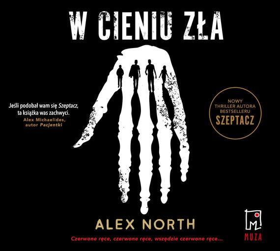 okładka W cieniu złaaudiobook | MP3 | Alex North