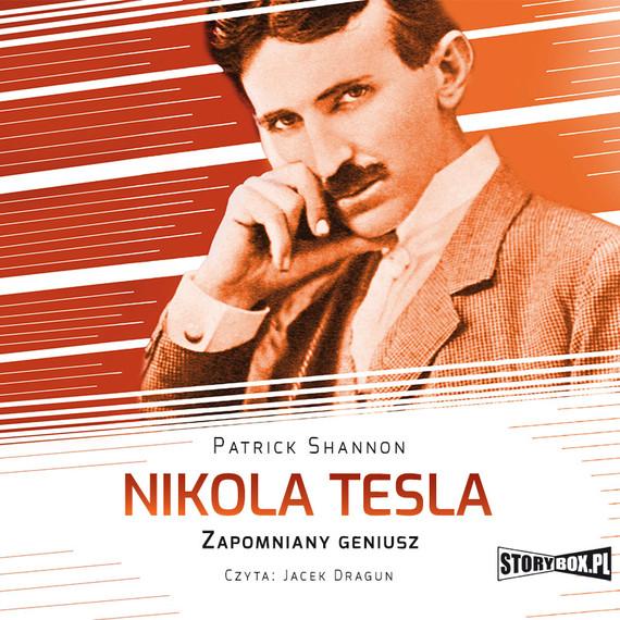 okładka Nikola Tesla. Zapomniany geniuszaudiobook   MP3   Patrick Shannon