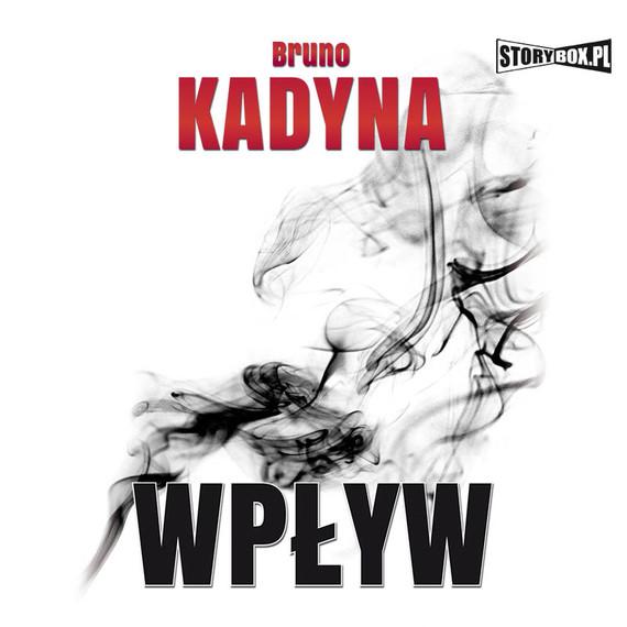 okładka Wpływaudiobook | MP3 | Bruno  Kadyna