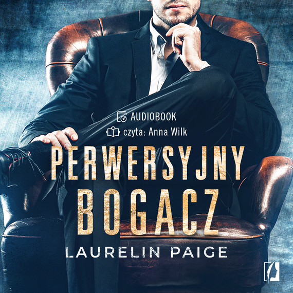okładka Perwersyjny bogacz. Kuszący duet. Tom 1audiobook | MP3 | Laurelin Paige