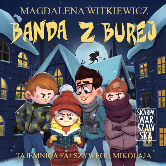 okładka BANDA Z BUREJ. TAJEMNICA FAŁSZYWEGO MIKOŁAJAaudiobook | MP3 | Magdalena Witkiewicz