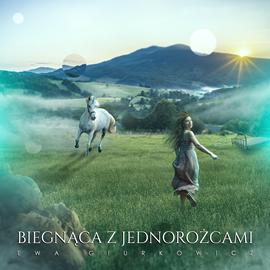 okładka Biegnąca z jednorożcamiaudiobook | MP3 | Gyurkovich Ewa