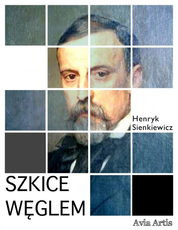 okładka Szkice węglemebook | epub, mobi | Henryk Sienkiewicz