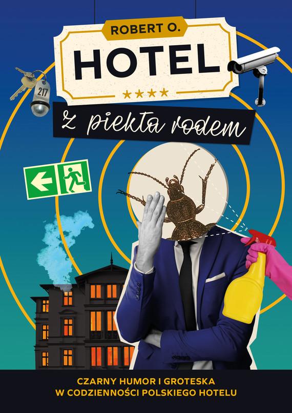 okładka Hotel z piekła rodemebook | epub, mobi | Robert O.