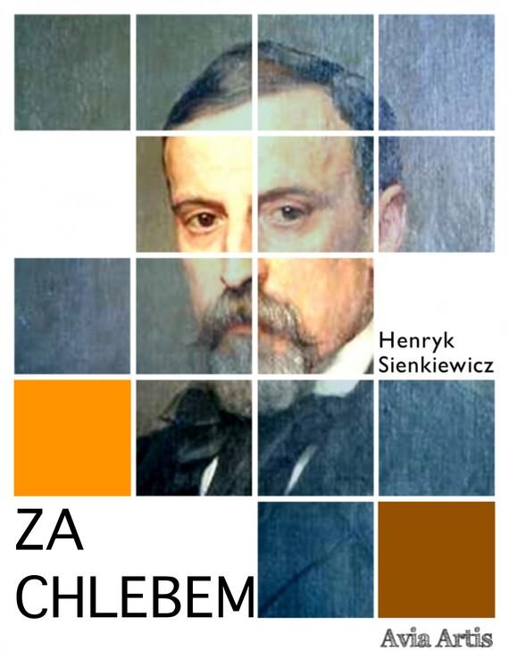 okładka Za chlebemebook   epub, mobi   Henryk Sienkiewicz