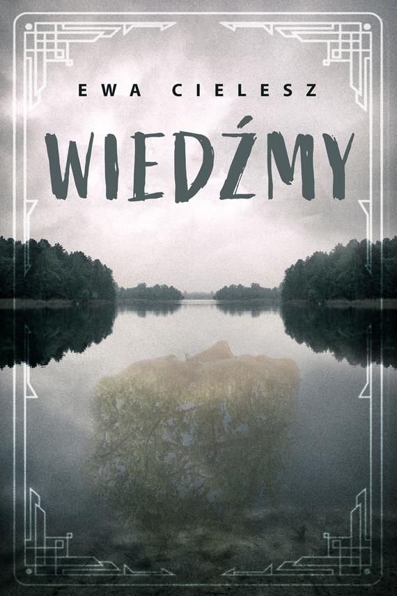 okładka Wiedźmyebook | epub, mobi | Ewa Cielesz