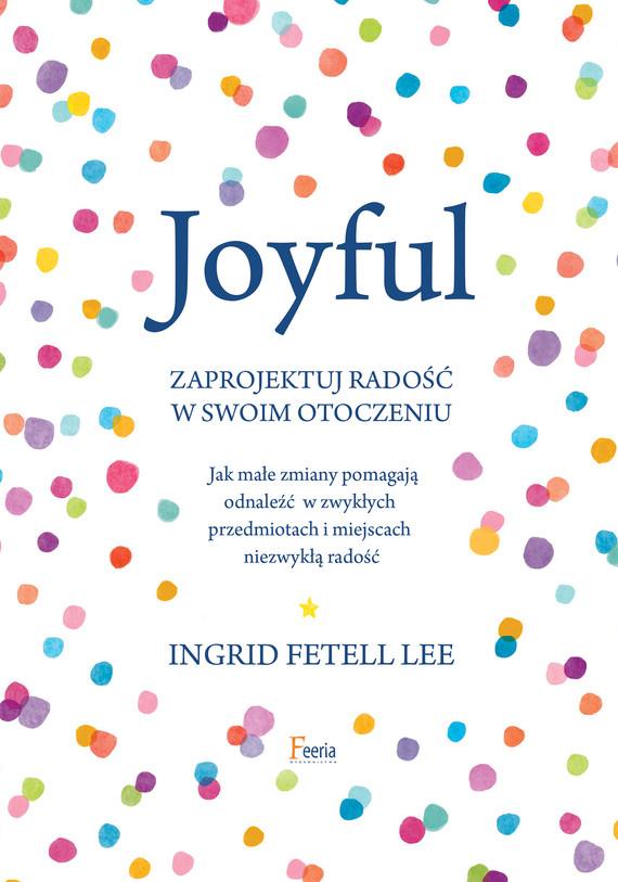 okładka Joyfulebook | epub, mobi | Ingrid Fetell Lee