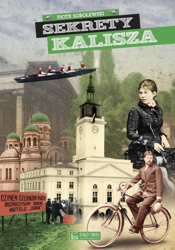 okładka Sekrety Kaliszaebook   pdf   Piotr  Sobolewski