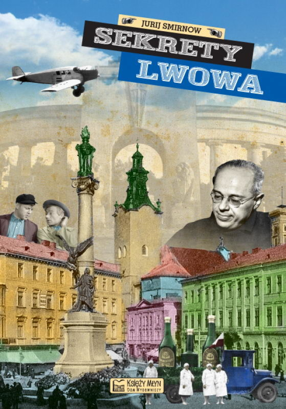 okładka Sekrety Lwowaebook | pdf | Smirnow Jurij