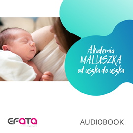 okładka Akademia maluszka od uszka do uszkaaudiobook | MP3 | Zachtej Beata