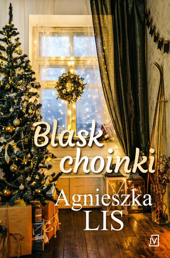 okładka Blask choinkiebook   epub, mobi   Agnieszka Lis