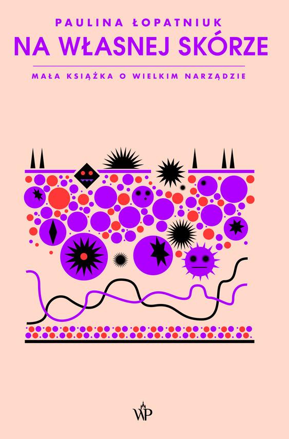 okładka Na własnej skórze. Mała książka o wielkim narządzieebook | epub, mobi | Paulina Łopatniuk