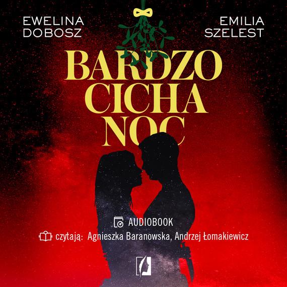 okładka Bardzo cicha nocaudiobook | MP3 | Ewelina  Dobosz, Emilia Szelest