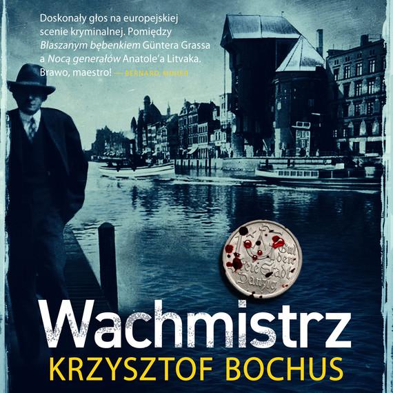 okładka Wachmistrzaudiobook | MP3 | Krzysztof Bochus