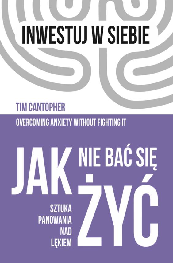 okładka Jak nie bać się żyćebook   epub, mobi   Tim Cantopher