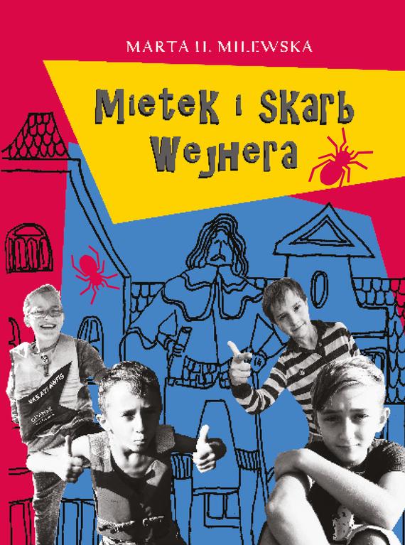 okładka Mietek i skarb Wejheraebook   epub, mobi   Marta H. Milewska