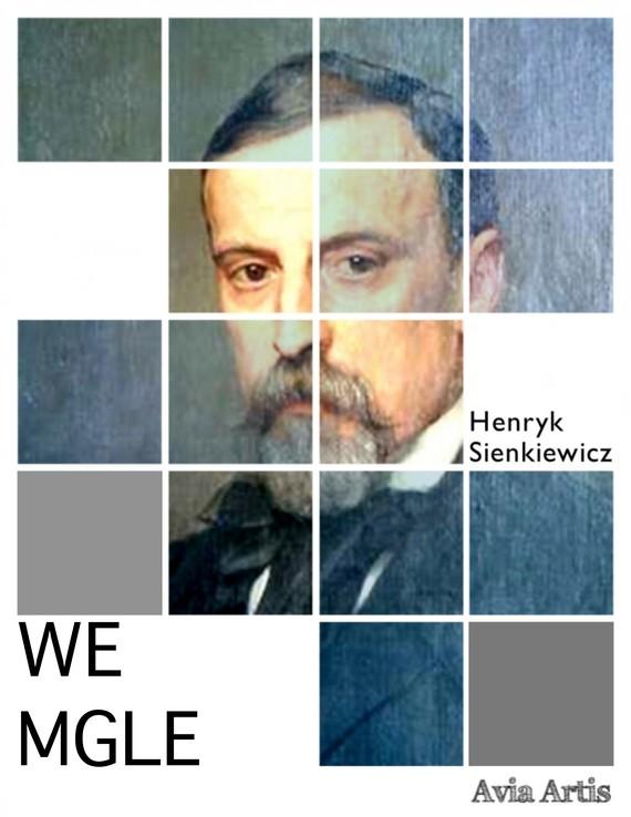 okładka We mgleebook | epub, mobi | Henryk Sienkiewicz