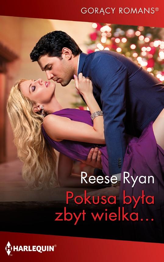okładka Pokusa była zbyt wielkaebook | epub, mobi | Reese Ryan
