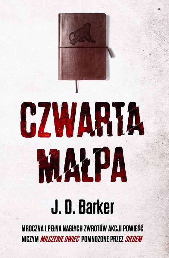 okładka Czwarta małpaebook | epub, mobi | J. D. Barker