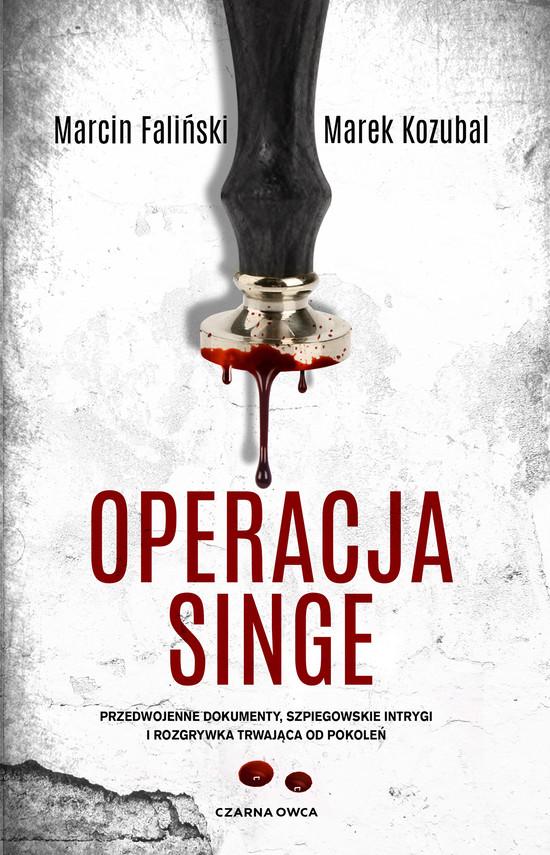 okładka Operacja Singeebook | epub, mobi | Marek Kozubal, Marcin Faliński