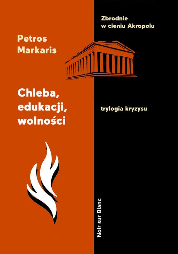 okładka Chleba, edukacji, wolnościebook | epub, mobi | Petros Markaris