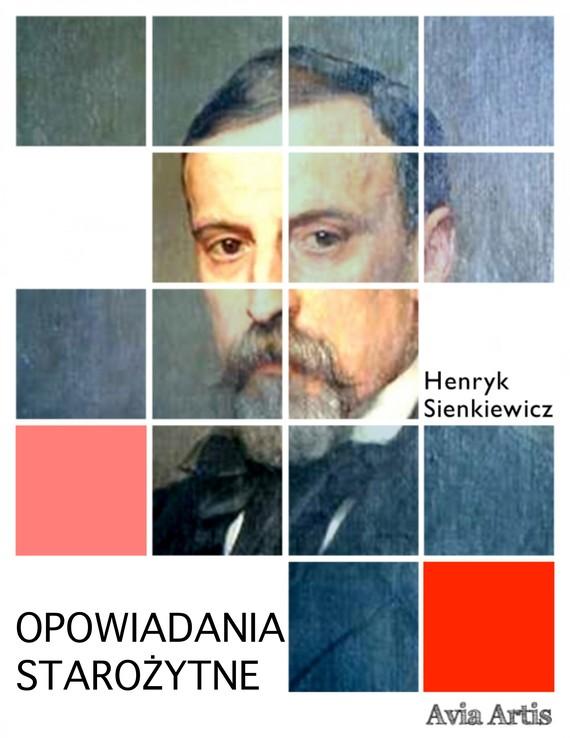 okładka Opowiadania starożytneebook   epub, mobi   Henryk Sienkiewicz
