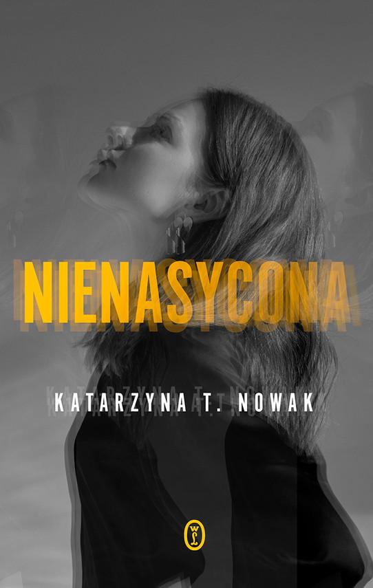 okładka Nienasyconaebook   epub, mobi   Katarzyna T. Nowak