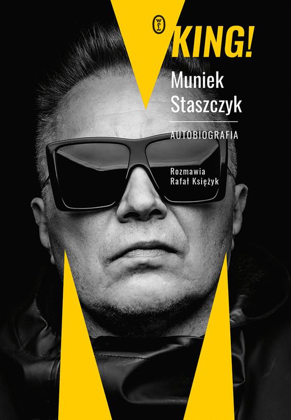 okładka King!ebook | epub, mobi | Rafał Księżyk, Muniek Staszczyk