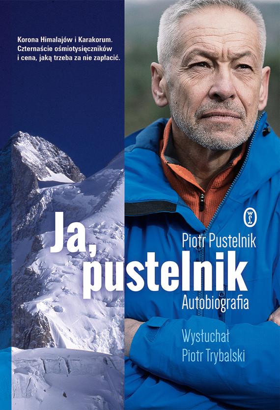 okładka Ja, pustelnikebook | epub, mobi | Piotr Pustelnik, Piotr Trybalski