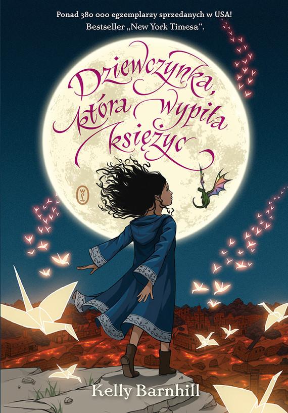 okładka Dziewczynka, która wypiła księżycebook | epub, mobi | Kelly Barnhill
