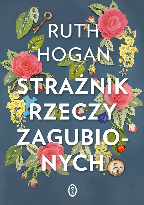 okładka Strażnik rzeczy zagubionychebook | epub, mobi | Ruth Hogan