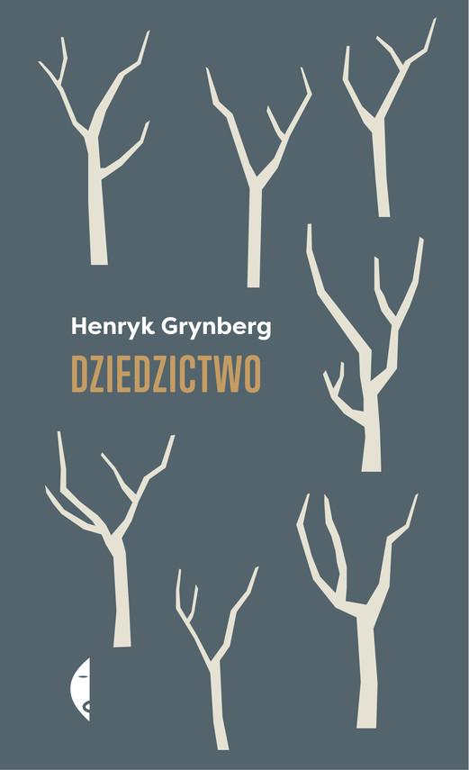okładka Dziedzictwoebook | epub, mobi | Henryk Grynberg