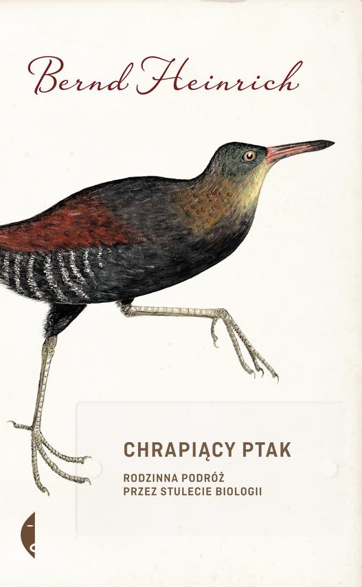 okładka Chrapiący ptakebook   epub, mobi   Bernd Heinrich