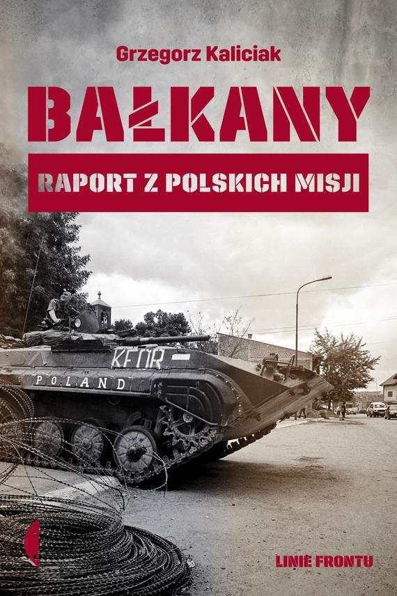 okładka Bałkanyebook | epub, mobi | Grzegorz Kaliciak