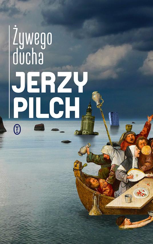 okładka Żywego duchaebook | epub, mobi | Jerzy Pilch