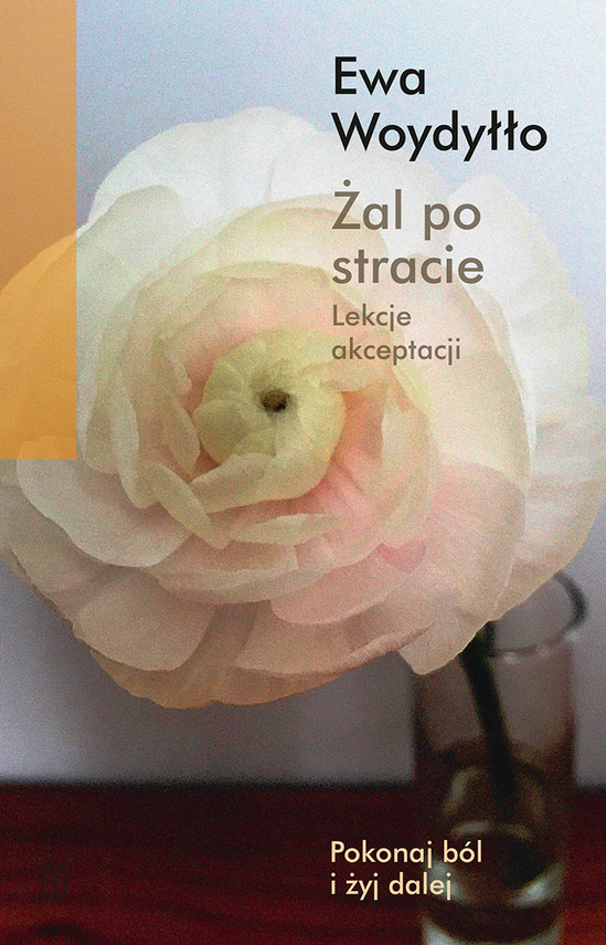 okładka Żal po stracieebook | epub, mobi | Ewa Woydyłło