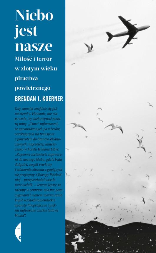 okładka Niebo jest naszeebook | epub, mobi | Brendan  I. Koerner