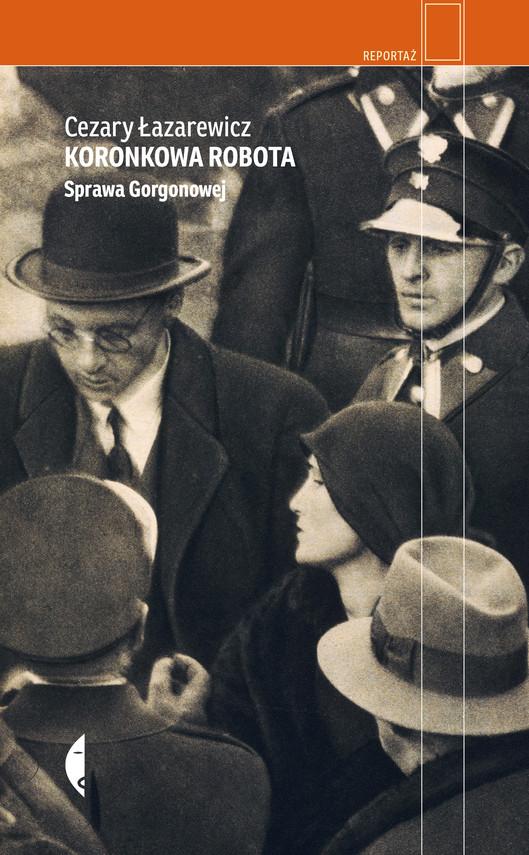 okładka Koronkowa robotaebook | epub, mobi | Cezary Łazarewicz
