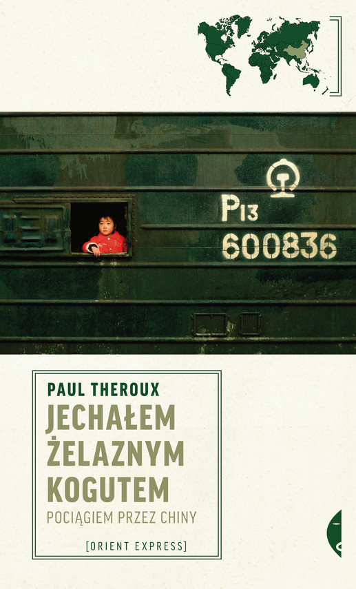 okładka Jechałem Żelaznym Kogutemebook | epub, mobi | Paul Theroux