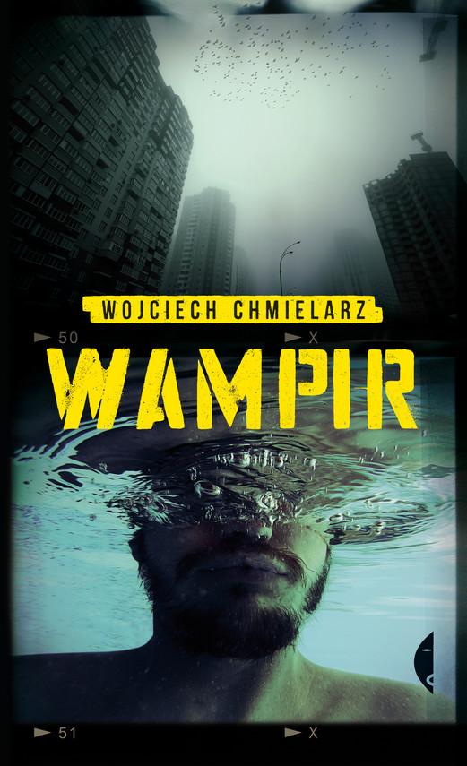 okładka Wampirebook | epub, mobi | Wojciech Chmielarz