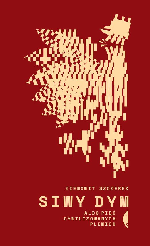 okładka Siwy dymebook | epub, mobi | Ziemowit Szczerek