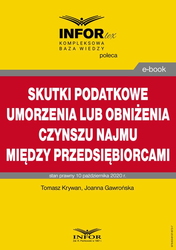 okładka Skutki podatkowe umorzenia lub obniżenia czynszu najmu między przedsiębiorcamiebook | pdf | Tomasz Krywan