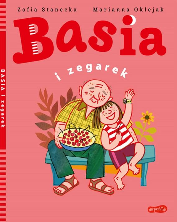 okładka Basia i zegarekebook   pdf   Zofia Stanecka, Marianna Oklejak