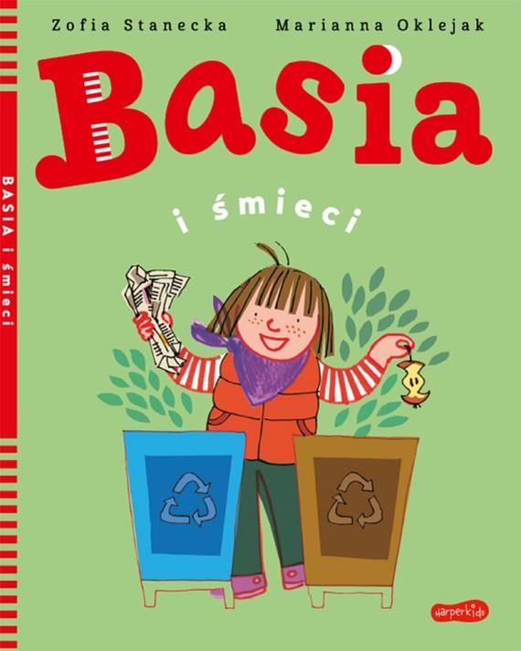 okładka Basia i śmieciebook | pdf | Zofia Stanecka, Marianna Oklejak