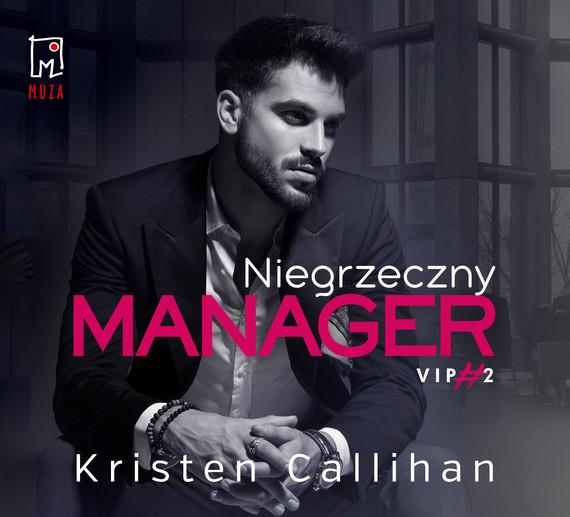 okładka Niegrzeczny manageraudiobook | MP3 | Kristen Callihan