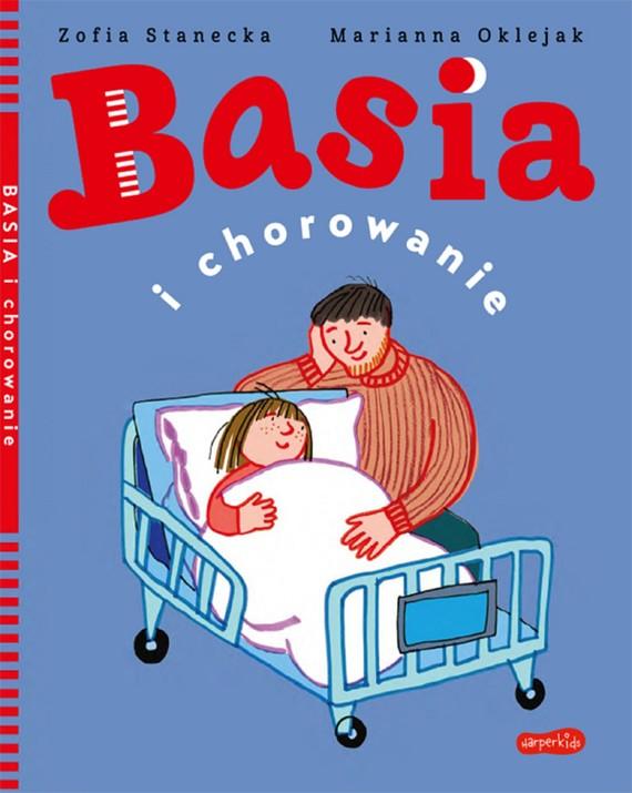 okładka Basia i chorowanieebook | pdf | Zofia Stanecka, Marianna Oklejak