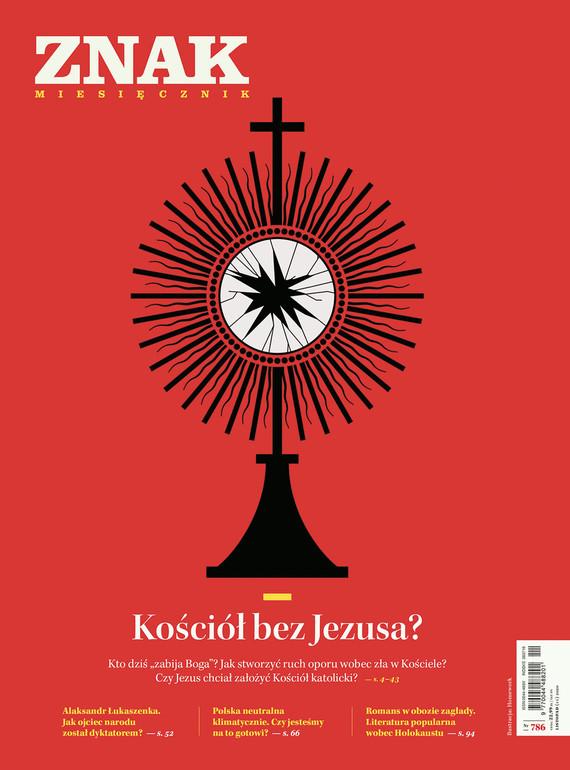 okładka Miesięcznik ZNAK nr 786 Kościół bez Jezusa?ebook | epub, mobi | autor zbiorowy