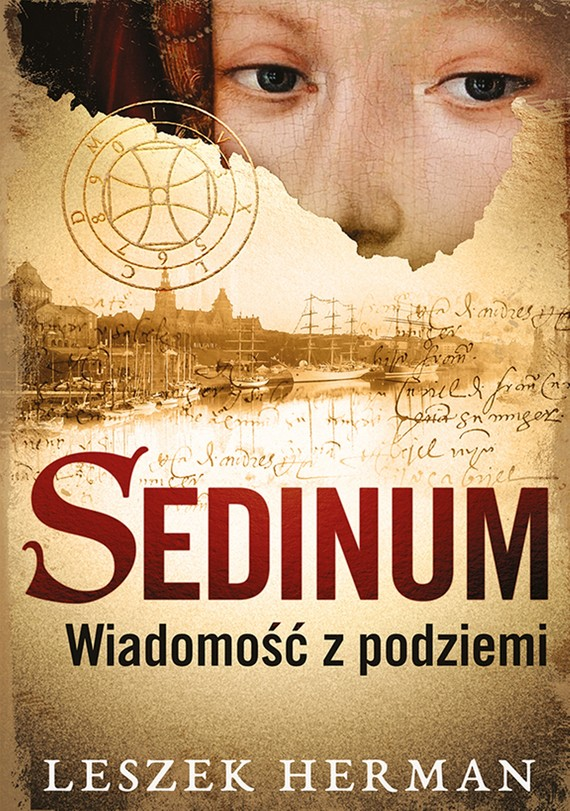 okładka Sedinum. Wiadomość z podziemiebook | epub, mobi | Leszek Herman