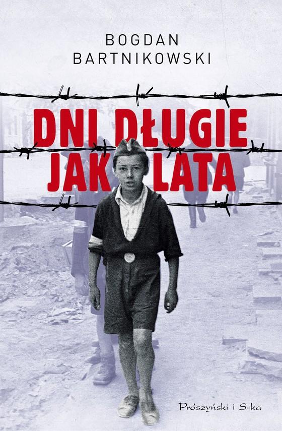 okładka Dni długie jak lataebook | epub, mobi | Bogdan Bartnikowski